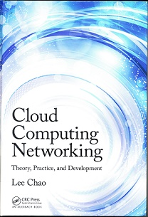 Cloud Computing Networking - Theory, Practice, and Development