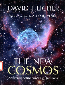 The New Cosmos - Answering Astronomy's Big Questions